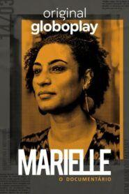 Marielle: O Documentário: Temporada 1